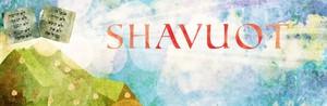 Shavuot Tablets